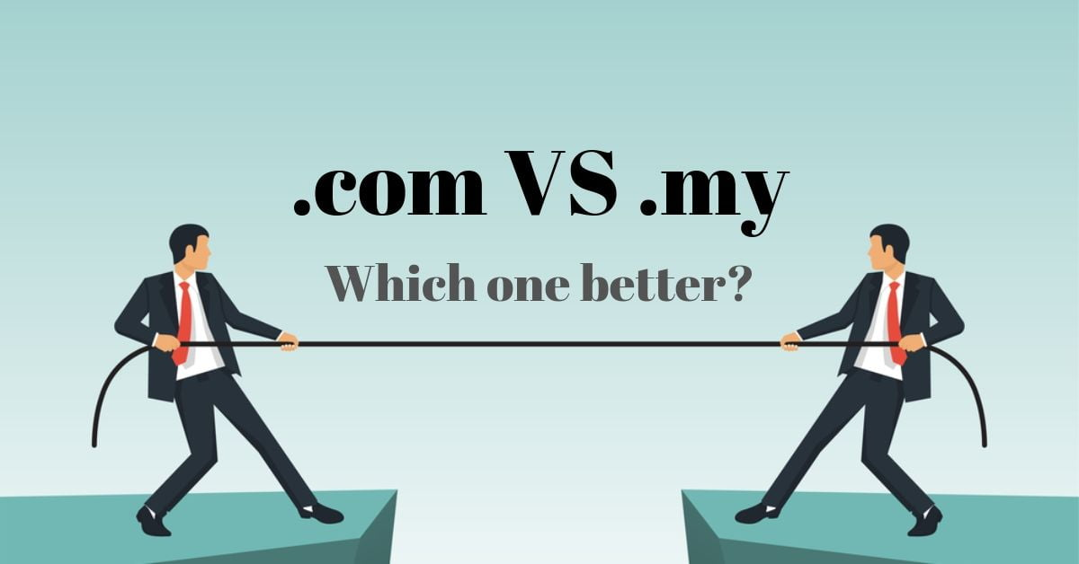.COM & .MY - Which extension is better?
