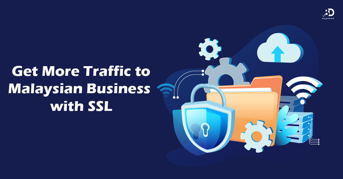 Get More Traffic to Malaysian Business with SSL
