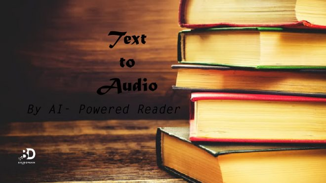 Turn texts into Audio by AI- Powered Reader