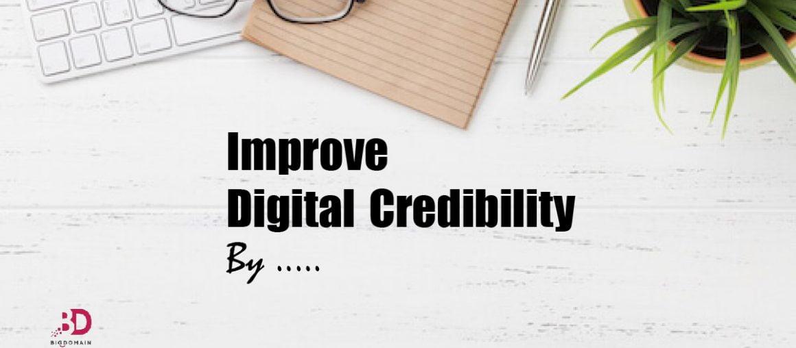 Steps To Improve Digital Credibility