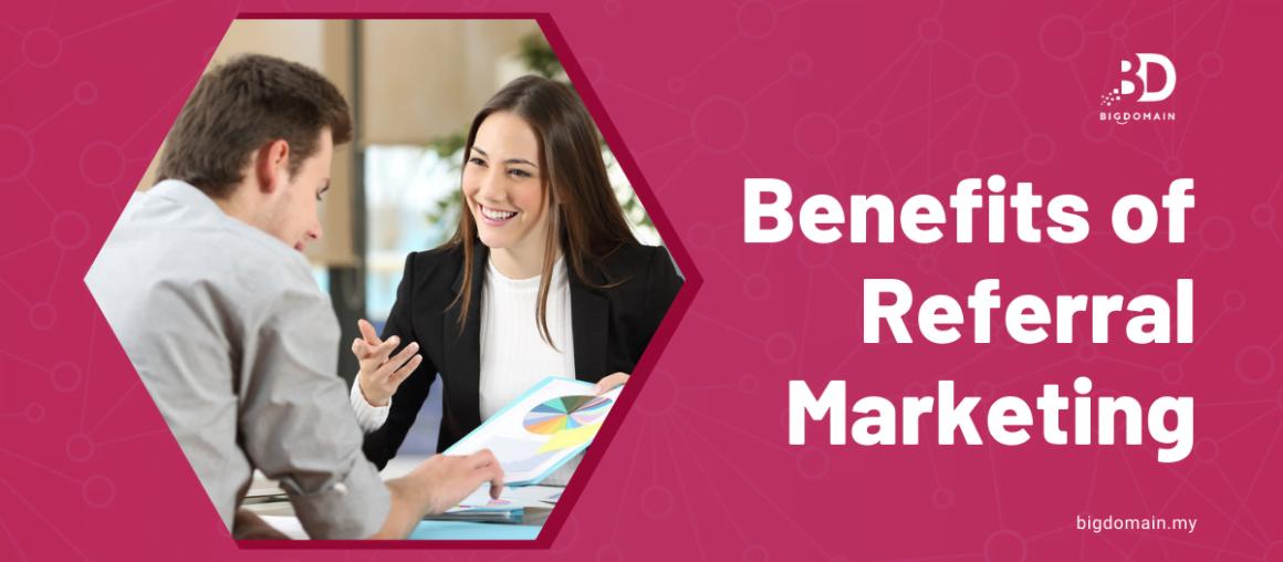 Benefits of Referral Marketing