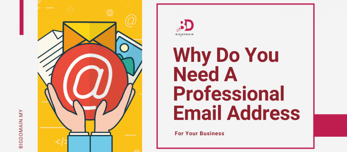 Why Do You Need A Professional Email Address for Your Business?